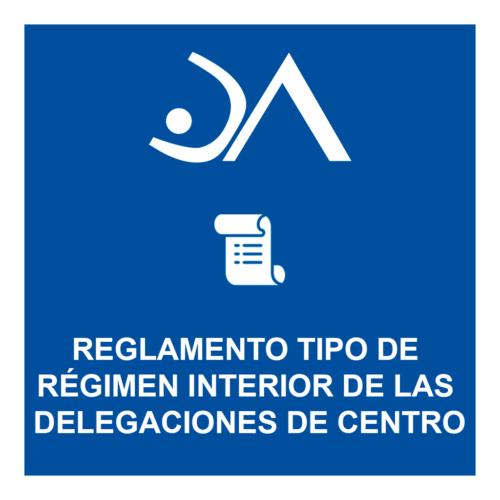 Reglamento tipo de las delegaciones de los centros.