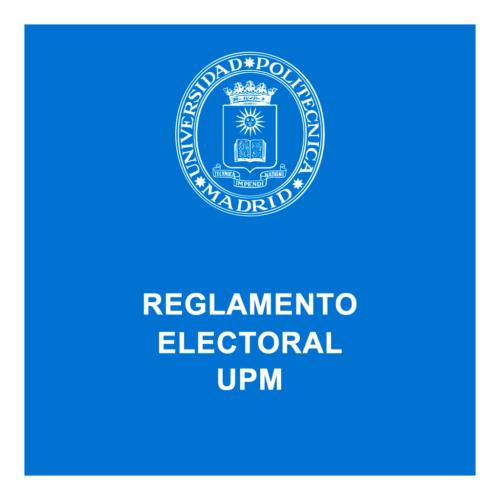 Reglamento Electoral de la UPM